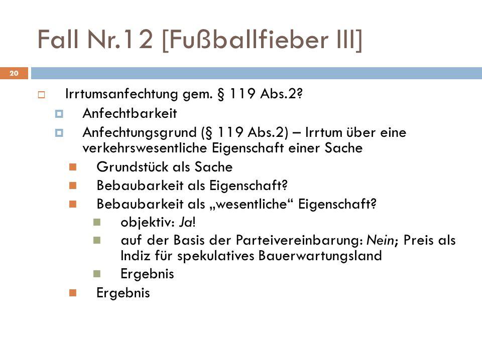 Fall Nr.12 [Fußballfieber III]